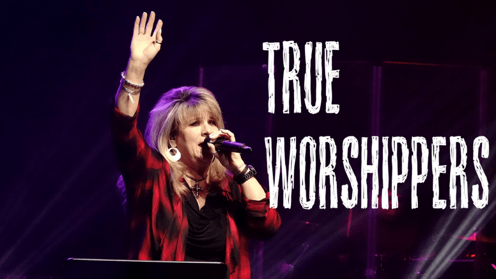 True Worshippers Image