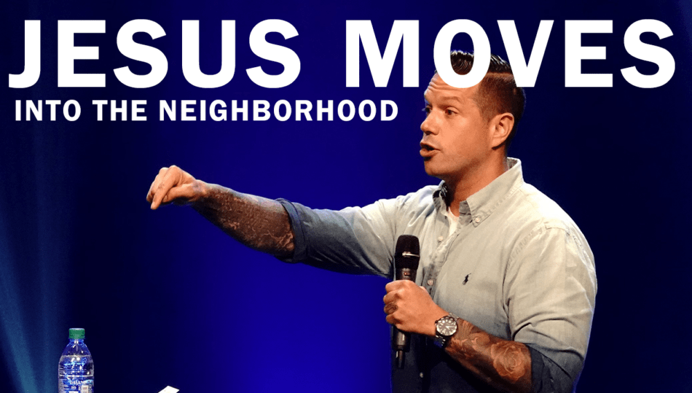 Jesus Moves Into The Neighborhood Image